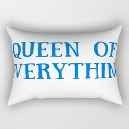 Queen of Everything with Blue Rectangular Pillow