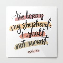 The Lord Is My Shepherd Metal Print
