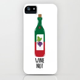 Wine not iPhone Case