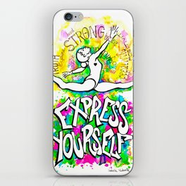 Express Yourself iPhone Skin