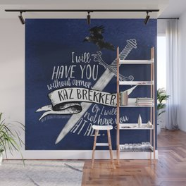Six of Crows - I will have you Wall Mural