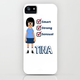 TINA- Smart, Strong, Sensual iPhone Case
