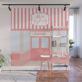 Take me to get candy please Wall Mural