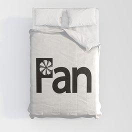 Fan being a fan / One word creative typography design Comforters