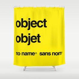 No Name/Sans Nom Shower Curtain