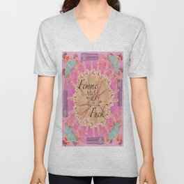 Femme as Fuck (ornate) Unisex V-Neck