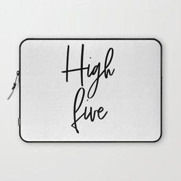 High Five, Inspirational Art, Printable Art, Scandinavian Print, Motivationa Art Laptop Sleeve