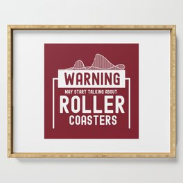 May Start Talking About Roller Coasters II - Adrenaline Junkie Gift Serving Tray