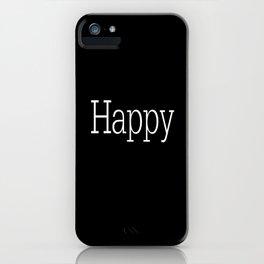 HAPPY! Black & White iPhone Case