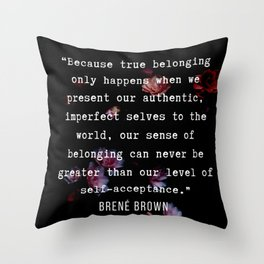 29  | Brene  Brown Quotes  | 190717 | Throw Pillow