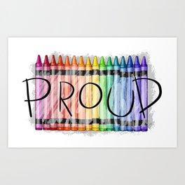 Proud Art Print