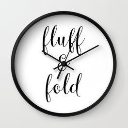 Fluff and Fold Wall Clock