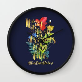 It does not do to dwell on dreams and forget to live. Albus Dumbledore. Wall Clock