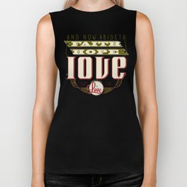 The Greatest of These Is Love (Color Variant)  Biker Tank