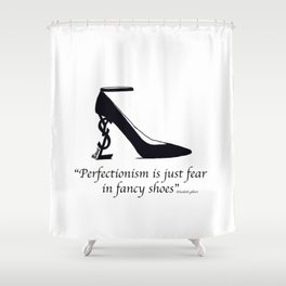 Fears and heels Shower Curtain