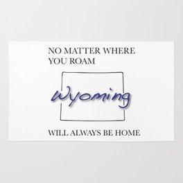 No Matter Where You Roam Wyoming Will Always Be Home Rug