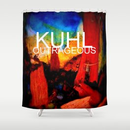 KUHL : OUTRAGEOUS Shower Curtain