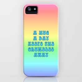 Hug a Day (Blue on Rainbow) iPhone Case