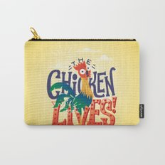 The Chicken Lives Carry-All Pouch