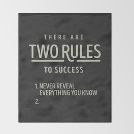 There Are Two Rules To Success Throw Blanket