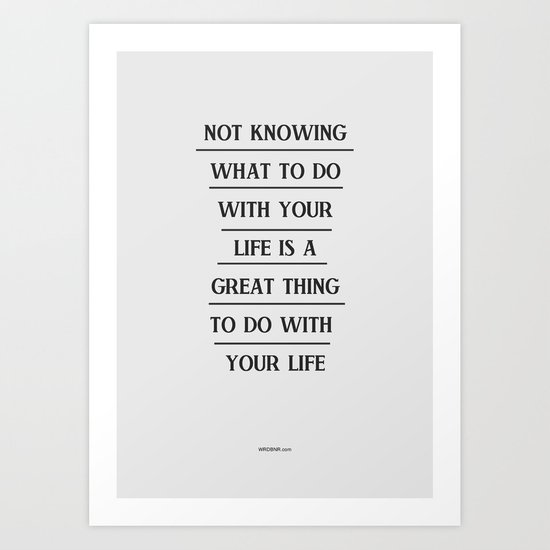 Notknowing Art Print