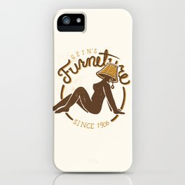 Gein's Family Furniture iPhone Case