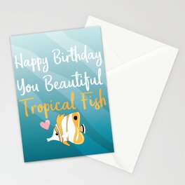 Happy Birthday You Tropical Fish! Stationery Cards
