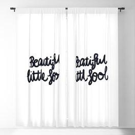 Beautiful little fool - hand script Blackout Curtain