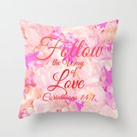 bible verse Throw Pillows featuring FOLLOW THE WAY OF LOVE Pretty Pink Floral Christian Corinthians Bible Verse Typography Abstract Art by The Faithful Canvas