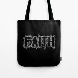 Faith white on black Tote Bag