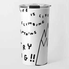 Try Big!! - mountain illustration motivational typography Travel Mug