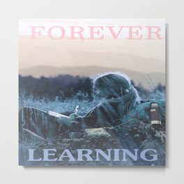 forever learning Metal Print