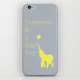 Elephant with Balloon: Tomorrow is a New Day iPhone Skin