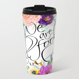 We Are All Fools In Love Travel Mug