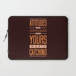 Lab No. 4 Attitudes Are Contagious Life Inspirational Quote Laptop Sleeve
