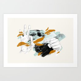 Oh I got you Art Print