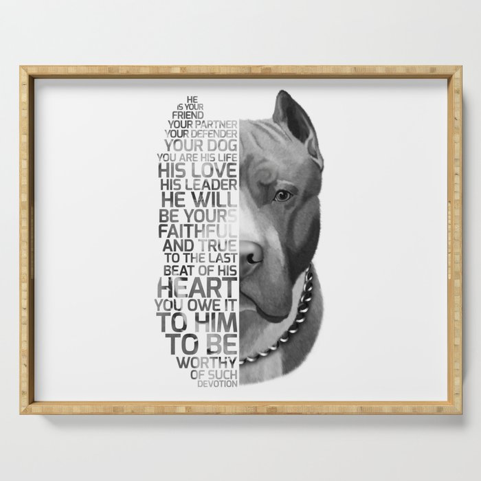 Pit Bull Print, Pit Bull Quote, Pit Bull Gift, Text Dog Portrait, Dog Art, Dog Quotes Print, Text Do Serving Tray