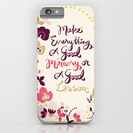 Make Everything iPhone Case