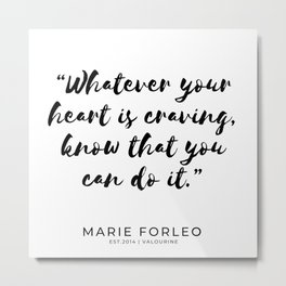 35  | Marie Forleo Quotes | 190805 Metal Print