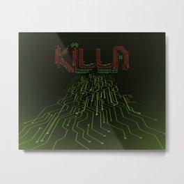 Killa Metal Print