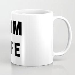 Mom Life Coffee Mug