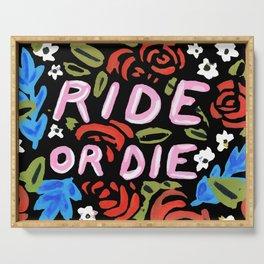 Ride or Die Serving Tray
