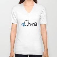 ohana V-neck T-shirts featuring OHANA by marcsaisofficial