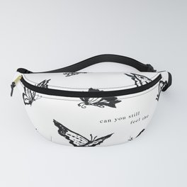 Can You Still Feel The Butterflies Fanny Pack