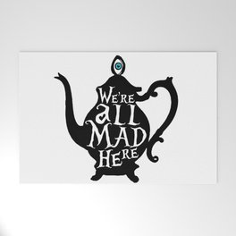 """""""We're all MAD here"""" - Alice in Wonderland - Teapot Welcome Mat"""