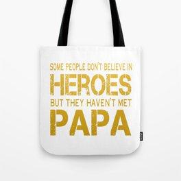 PAPA IS MY HERO Tote Bag