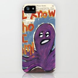 I know Who I Am iPhone Case