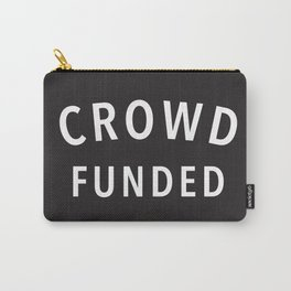 Crowd Funded Carry-All Pouch