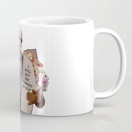 I will buy the flowers myself Coffee Mug