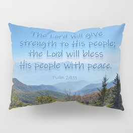 The Lord will give peace Pillow Sham